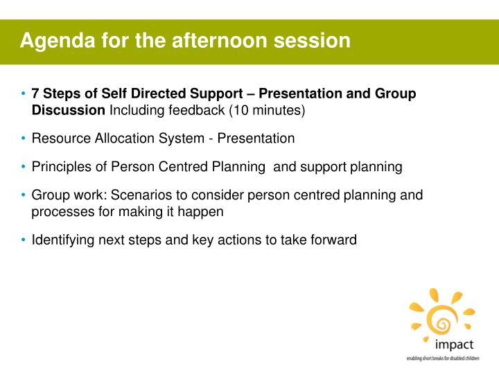 Agenda for the afternoon session