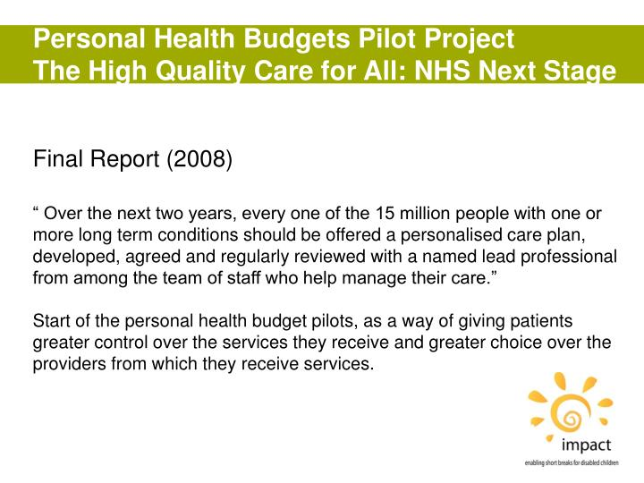 Personal Health Budgets Pilot Project