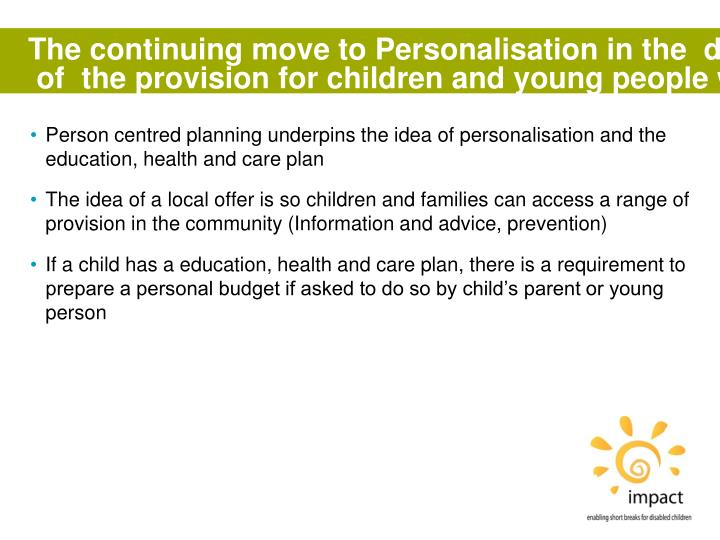 The continuing move to Personalisation in the  draft legislation on the reform