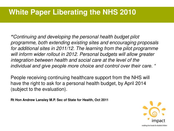 White Paper Liberating the NHS 2010