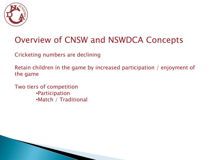 Overview of CNSW and NSWDCA Concepts