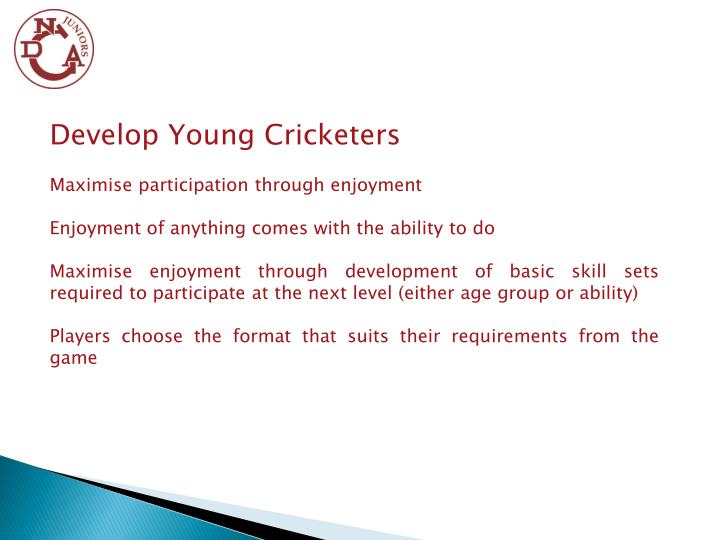 Develop Young Cricketers