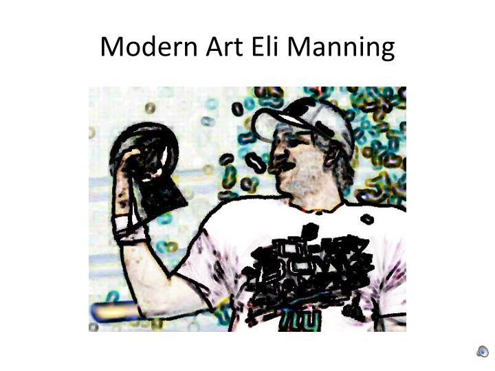 Modern Art Eli Manning
