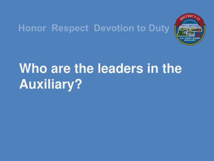 Who are the leaders in the Auxiliary?