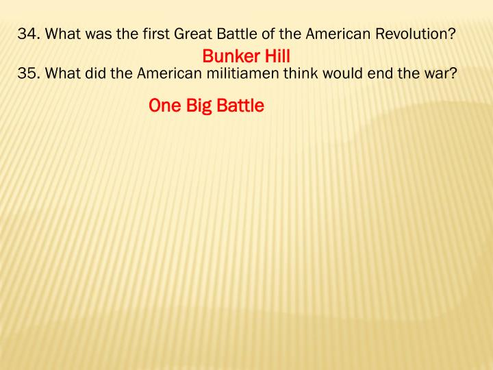 What was the first Great Battle of the American Revolution?