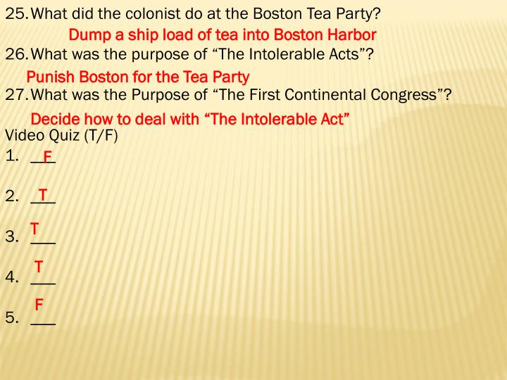 What did the colonist do at the Boston Tea Party?