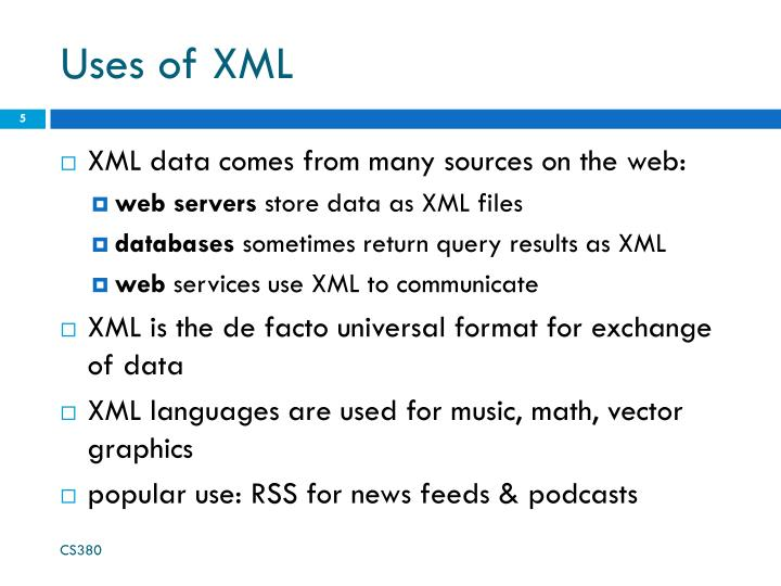 Uses of XML