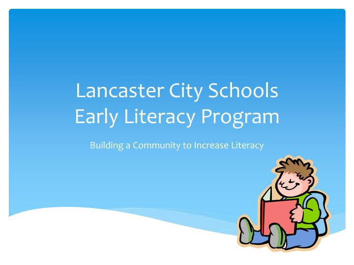 Lancaster city schools early literacy program