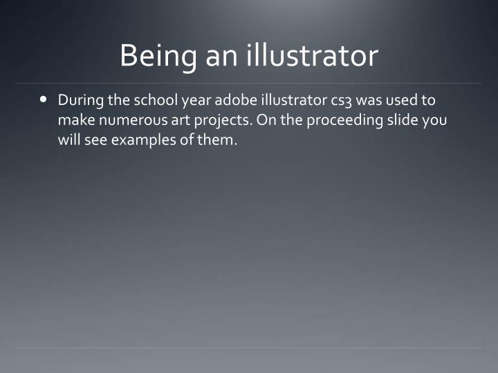 Being an illustrator