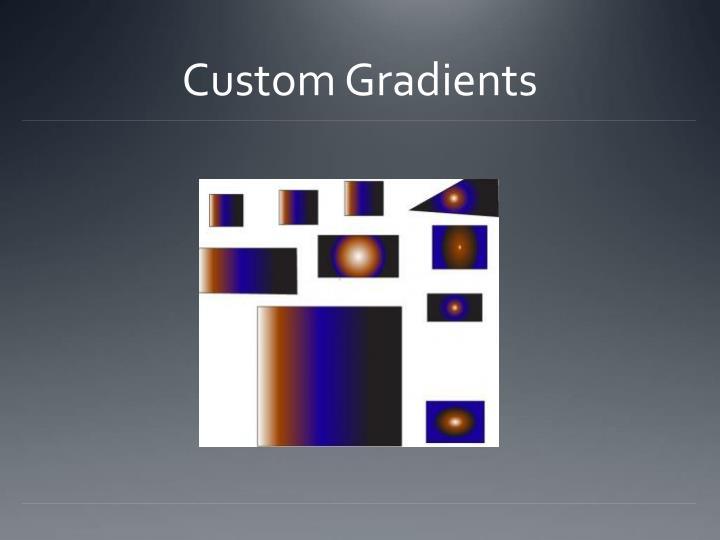 Custom Gradients