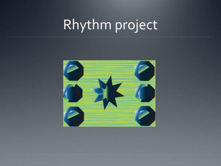 Rhythm project