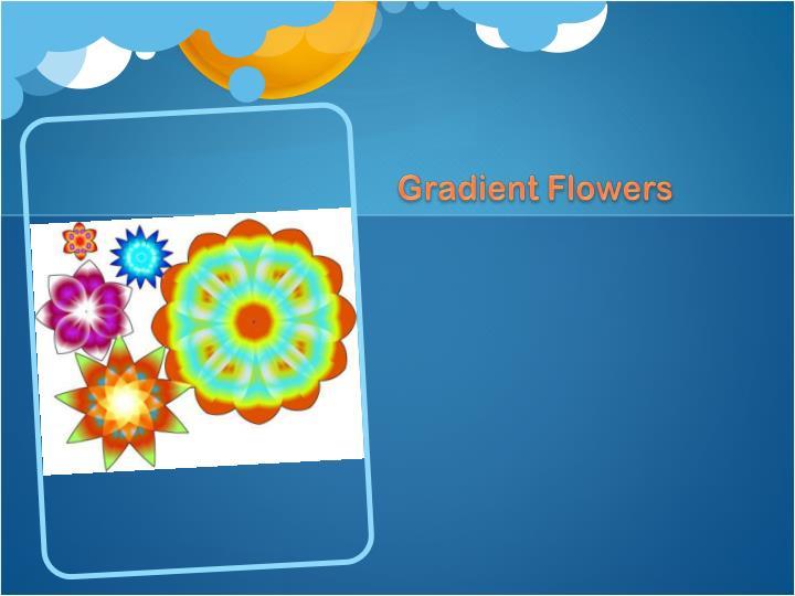 Gradient Flowers