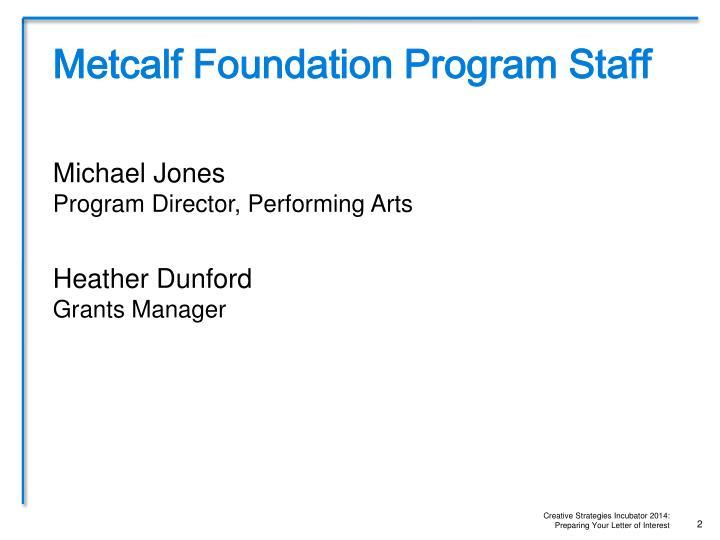 Metcalf Foundation Program Staff