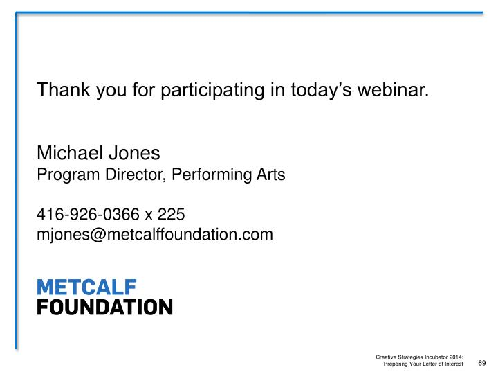 Thank you for participating in today's webinar.