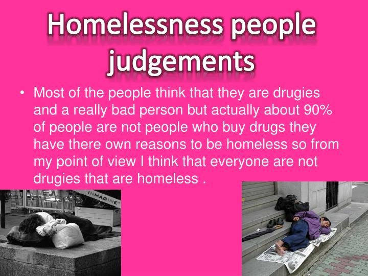 Homelessness people judgements