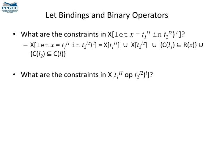 Let Bindings and Binary Operators