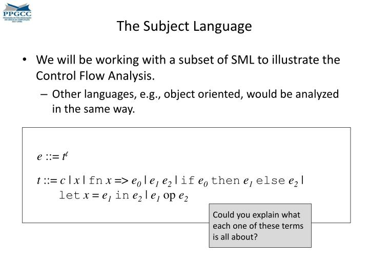 The Subject Language