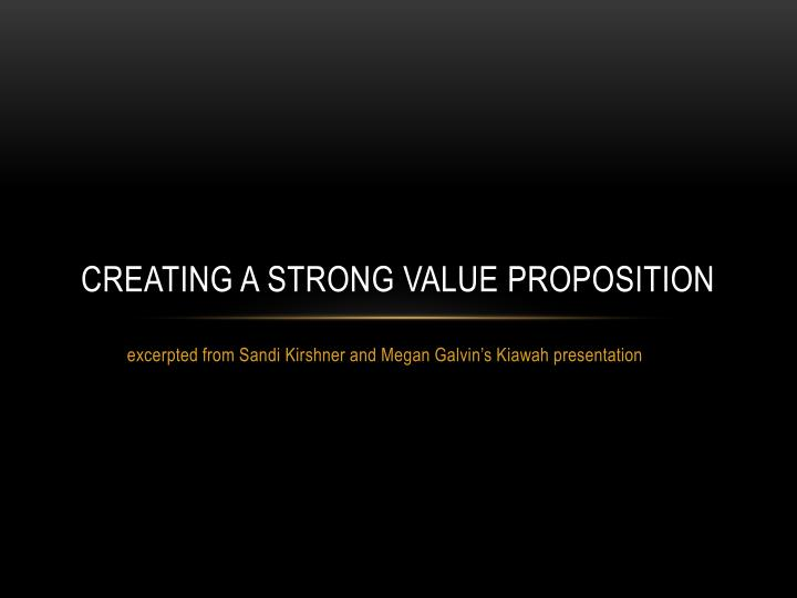 creating a strong value proposition