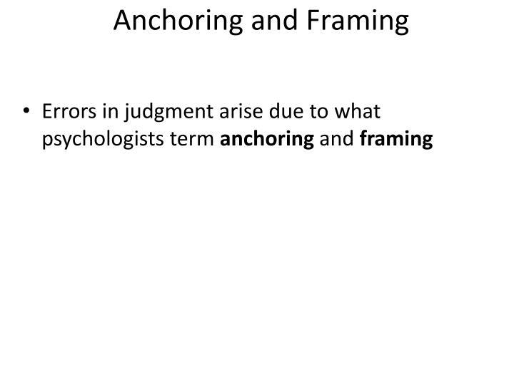 Anchoring and Framing