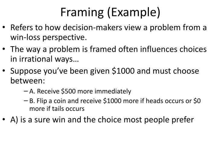 Framing (Example)