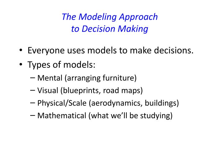 The Modeling Approach