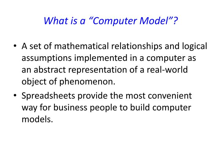 """What is a """"Computer Model""""?"""