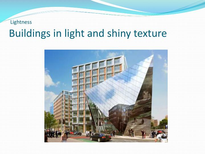 Buildings in light and shiny texture