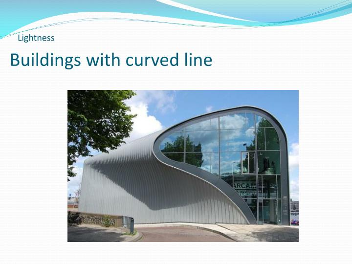 Buildings with curved line