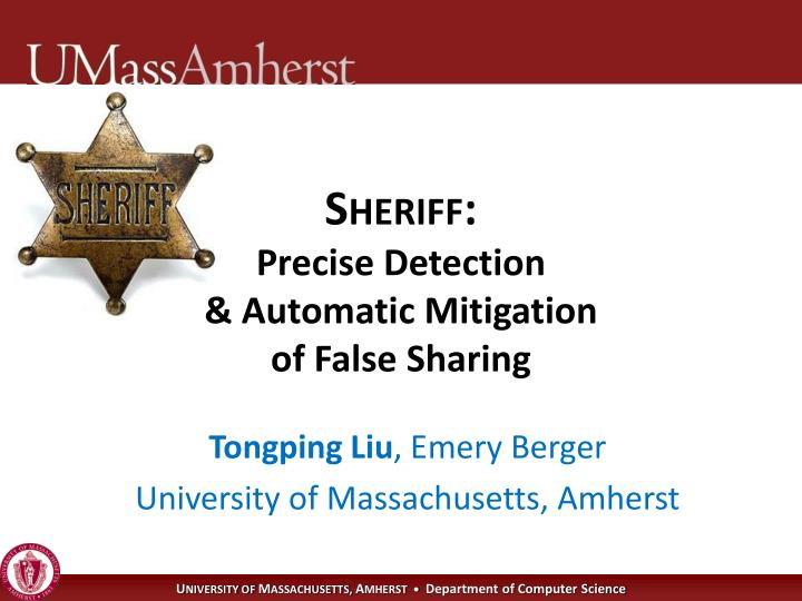 Sheriff precise detection automatic mitigation of false sharing