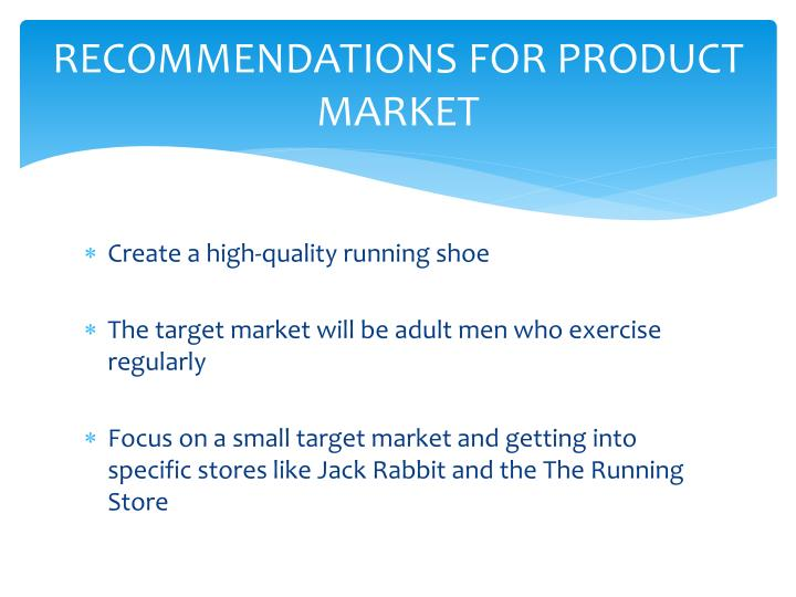 RECOMMENDATIONS FOR PRODUCT MARKET