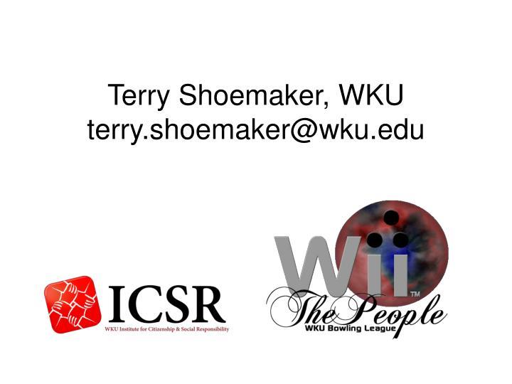 Terry Shoemaker, WKU