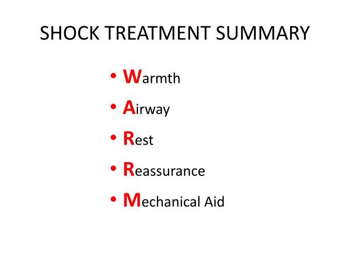 SHOCK TREATMENT SUMMARY