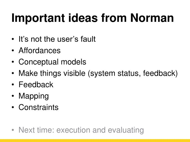 Important ideas from Norman