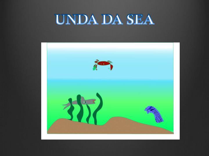 UNDA DA SEA