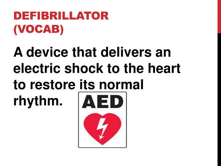 Defibrillator (vocab)