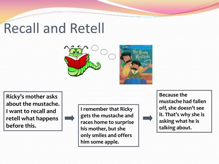 Recall and Retell