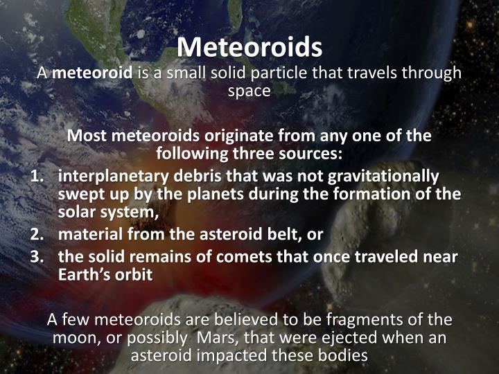 Meteoroids