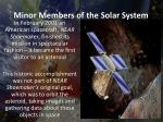 minor members of the solar system1