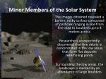 minor members of the solar system4