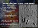 minor members of the solar system5