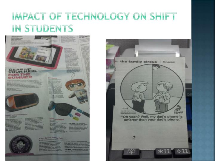 Impact of technology on shift in students