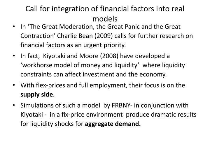 Call for integration of financial factors into real models