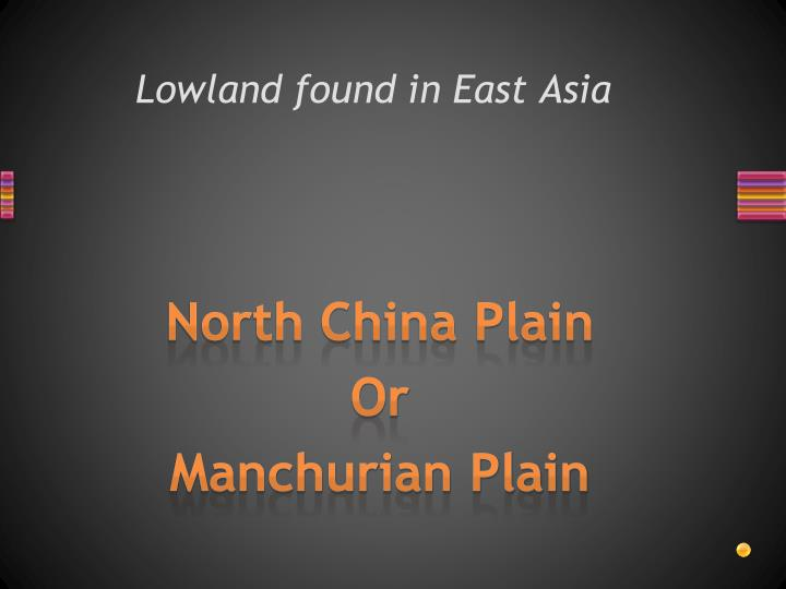 Lowland found in East Asia