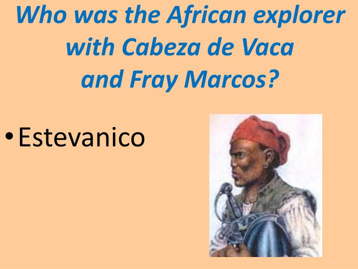 Who was the African explorer with