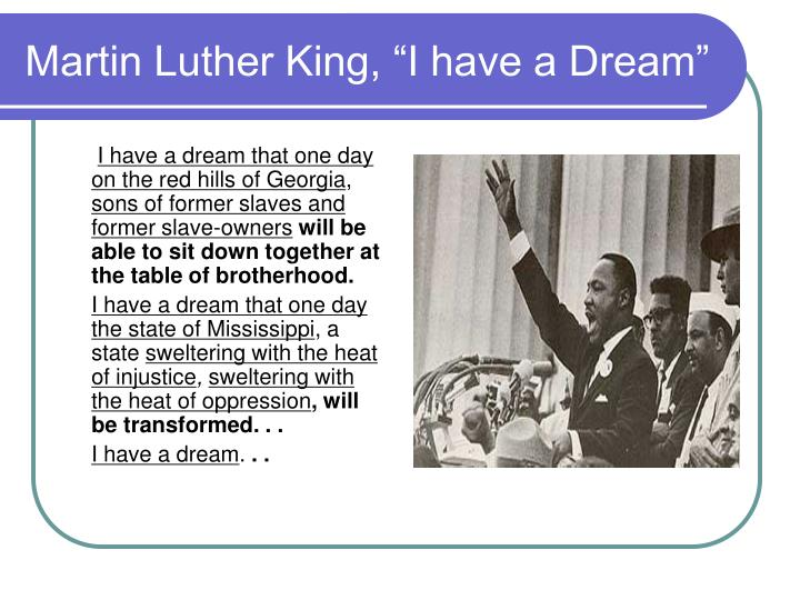 "Martin Luther King, ""I have a Dream"""