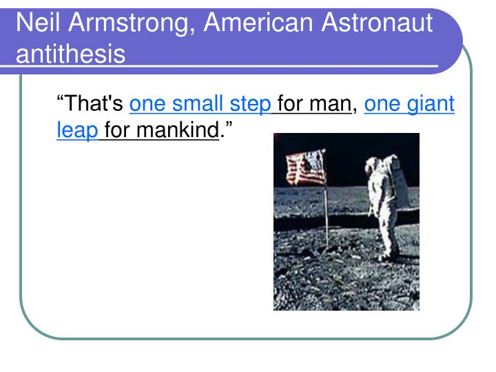 Neil Armstrong, American Astronaut antithesis