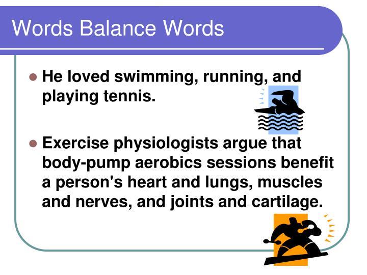 Words Balance Words