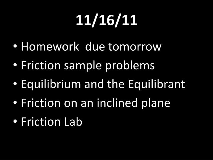 11/16/11