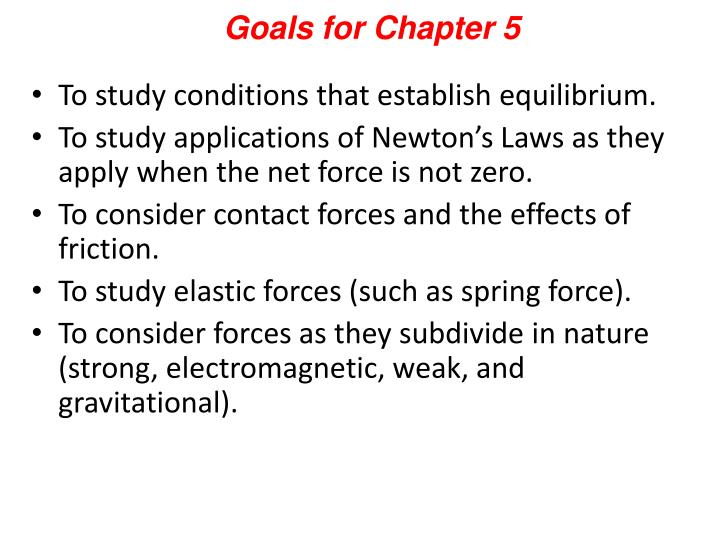Goals for Chapter 5