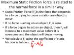 maximum static friction force is related to the normal force in a similar way
